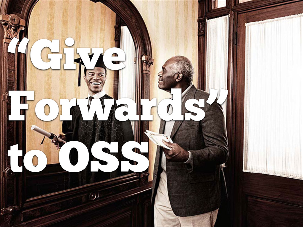 """Give Forwards"" to OSS"