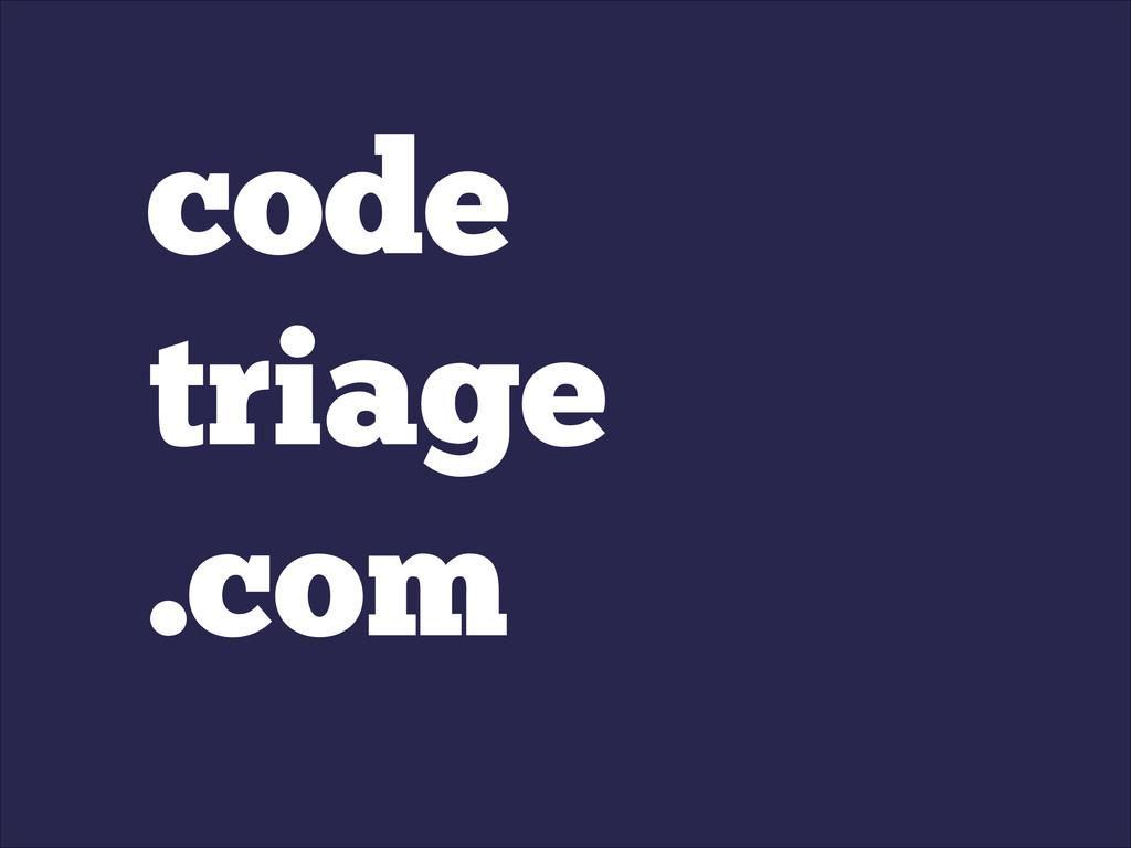 code triage .com