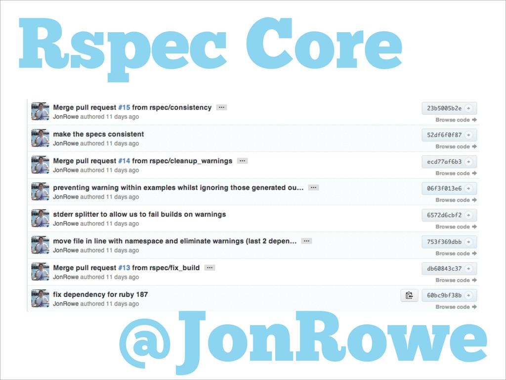 Rspec Core @JonRowe