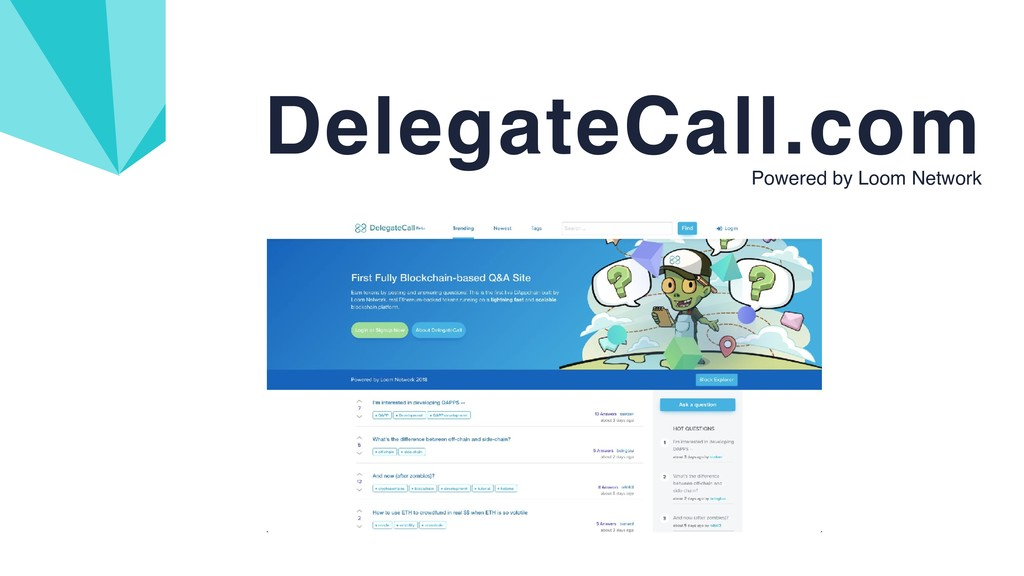 DelegateCall.com Powered by Loom Network