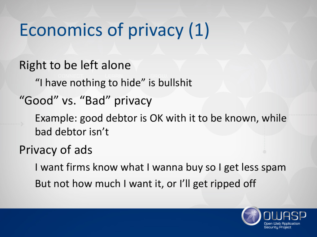Economics of privacy (1) Right to be left alone...