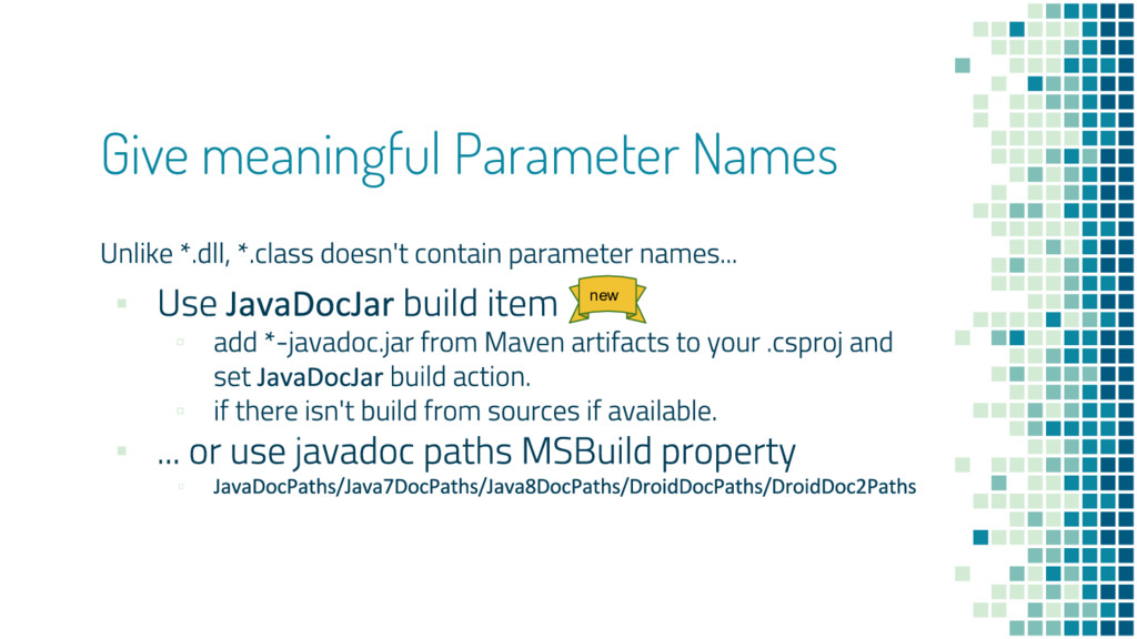 Give meaningful Parameter Names ▪ ▫ ▫ ▪ ▫ new