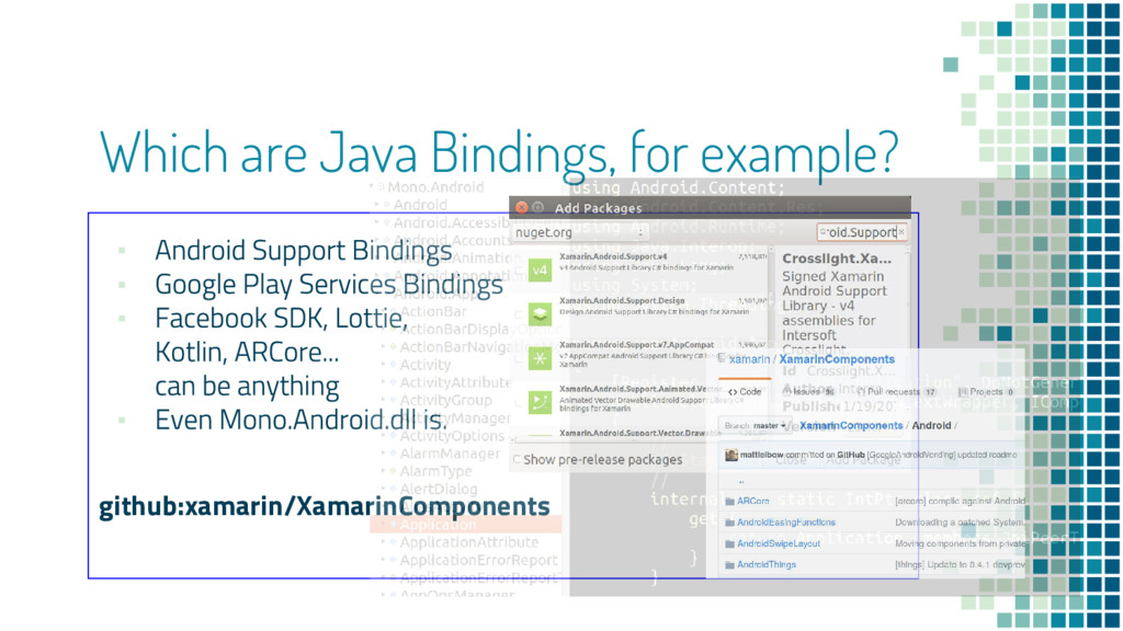 Which are Java Bindings, for example? ▪ ▪ ▪ ▪ g...