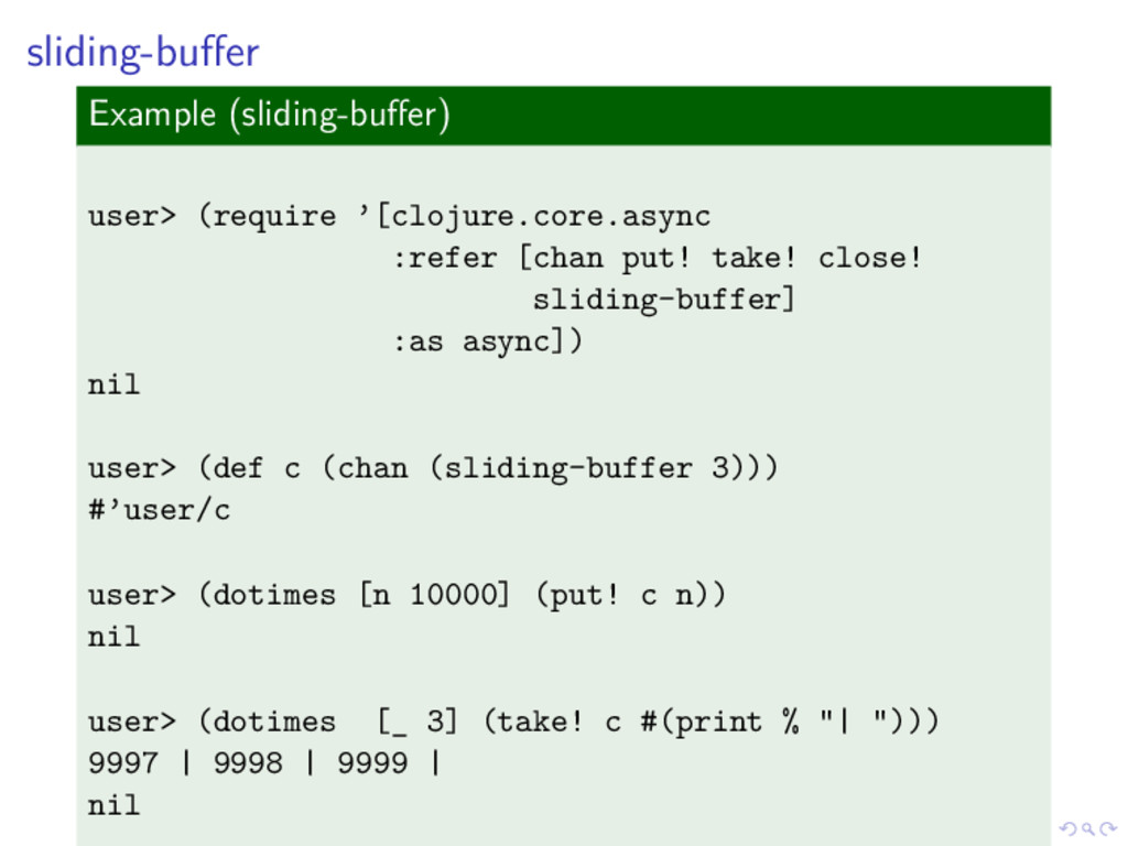 sliding-buffer Example (sliding-buffer) user> (re...