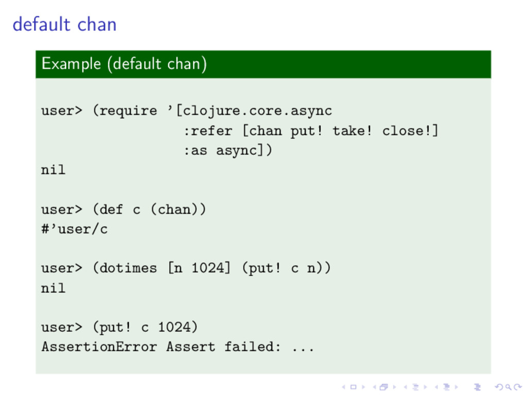 default chan Example (default chan) user> (requ...