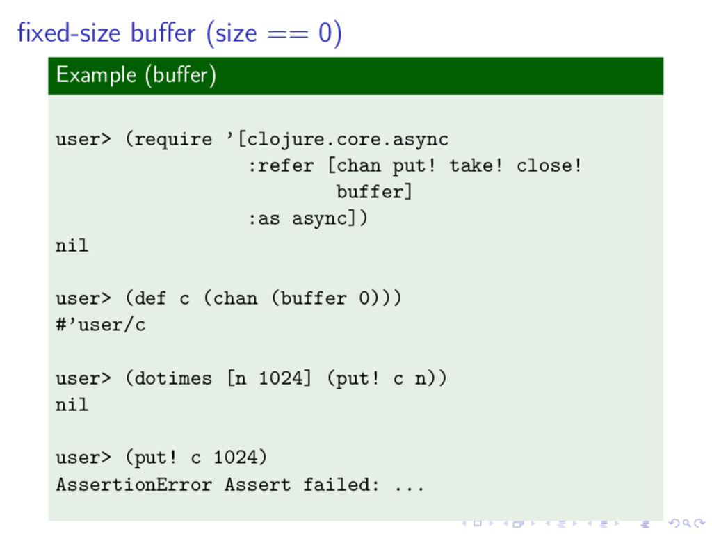 fixed-size buffer (size == 0) Example (buffer) use...