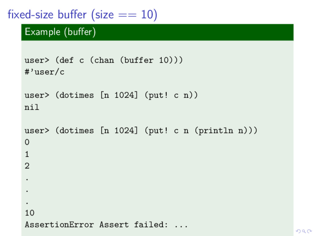 fixed-size buffer (size == 10) Example (buffer) us...
