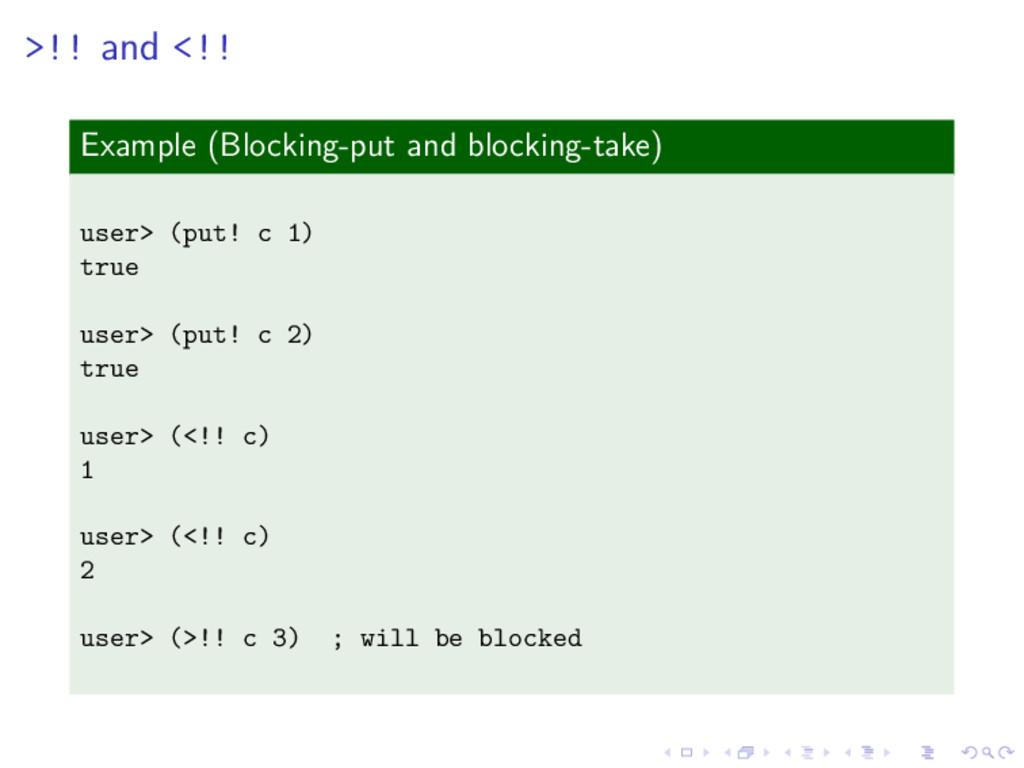 >!! and <!! Example (Blocking-put and blocking-...