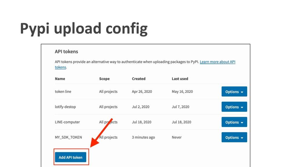 Pypi upload config