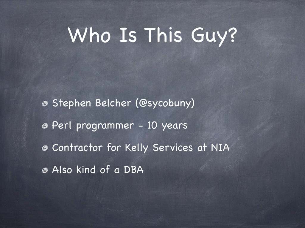 Who Is This Guy? Stephen Belcher (@sycobuny) Pe...