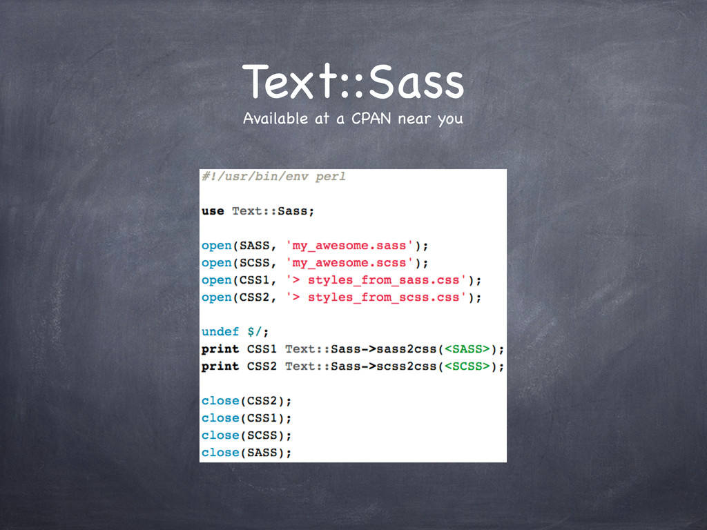 Text::Sass Available at a CPAN near you
