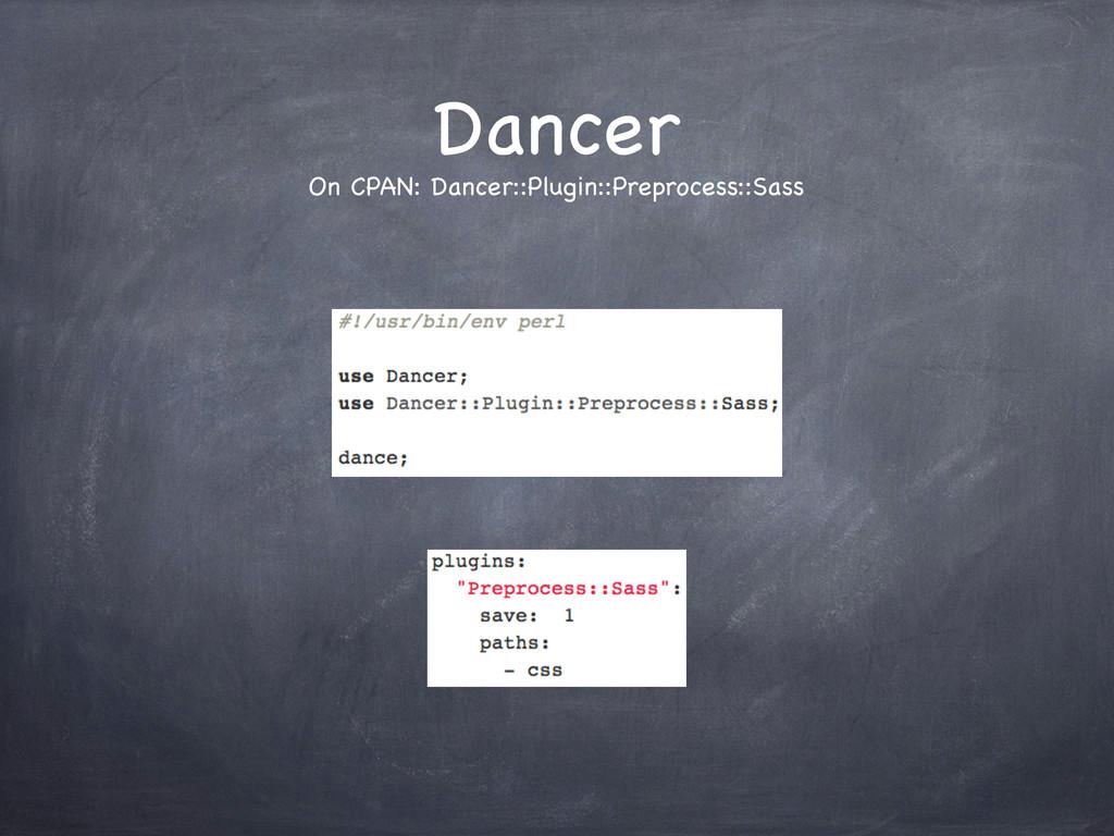 Dancer On CPAN: Dancer::Plugin::Preprocess::Sass