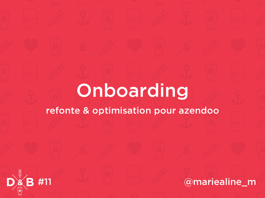Onboarding refonte & optimisation pour azendoo ...