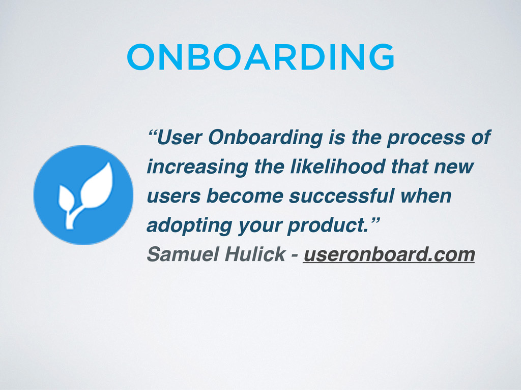 """User Onboarding is the process of increasing t..."