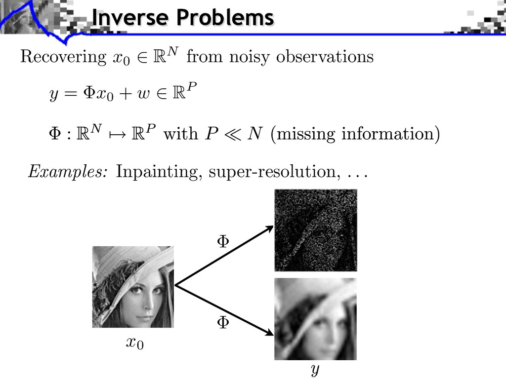 y = x0 + w 2 RP Examples: Inpainting, super-res...