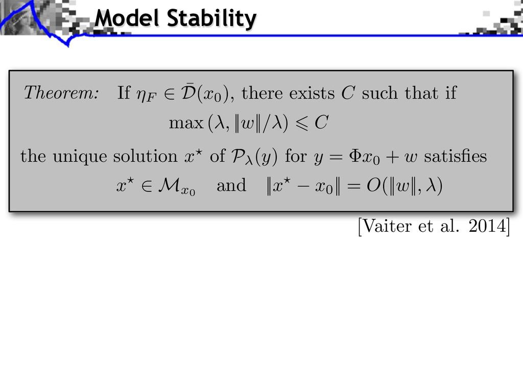[Vaiter et al. 2014] Model Stability Theorem: t...