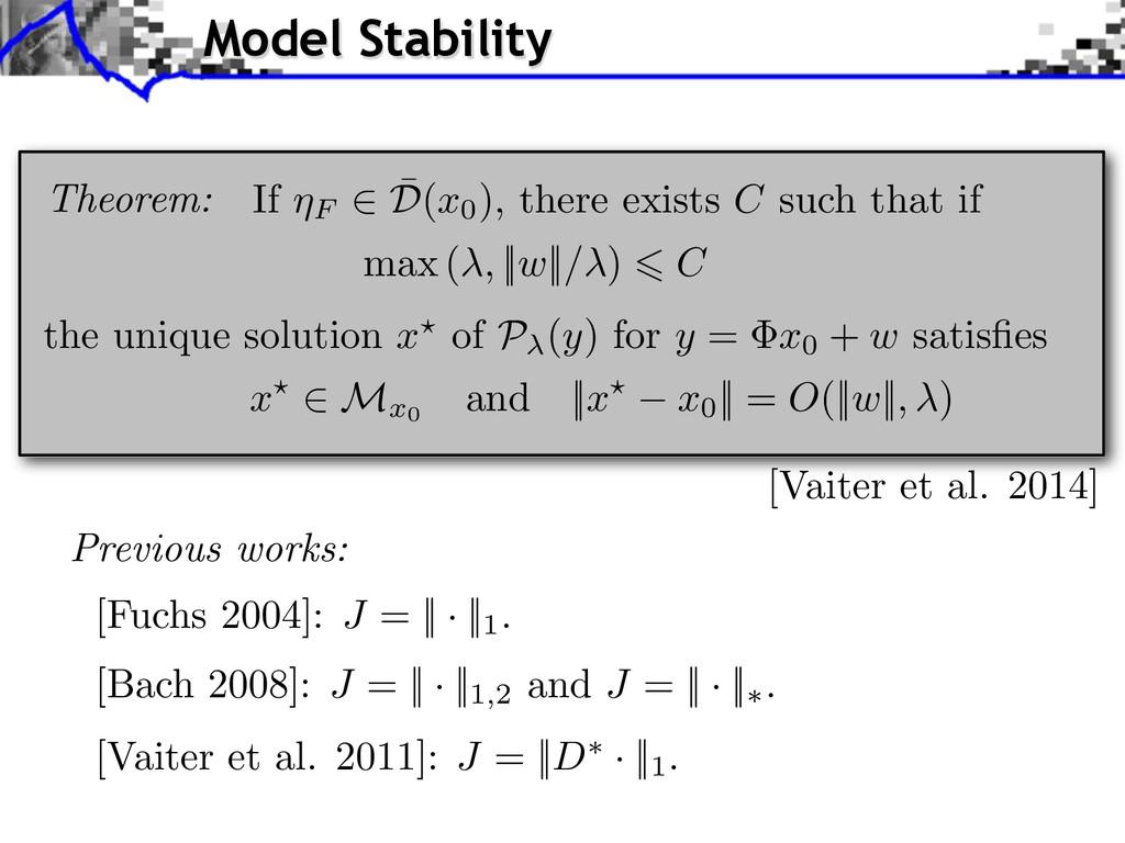 [Fuchs 2004]: J = || · ||1. [Bach 2008]: J = ||...