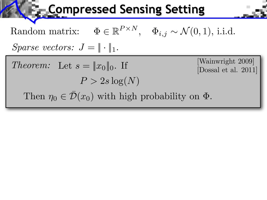 Compressed Sensing Setting Theorem: Random matr...