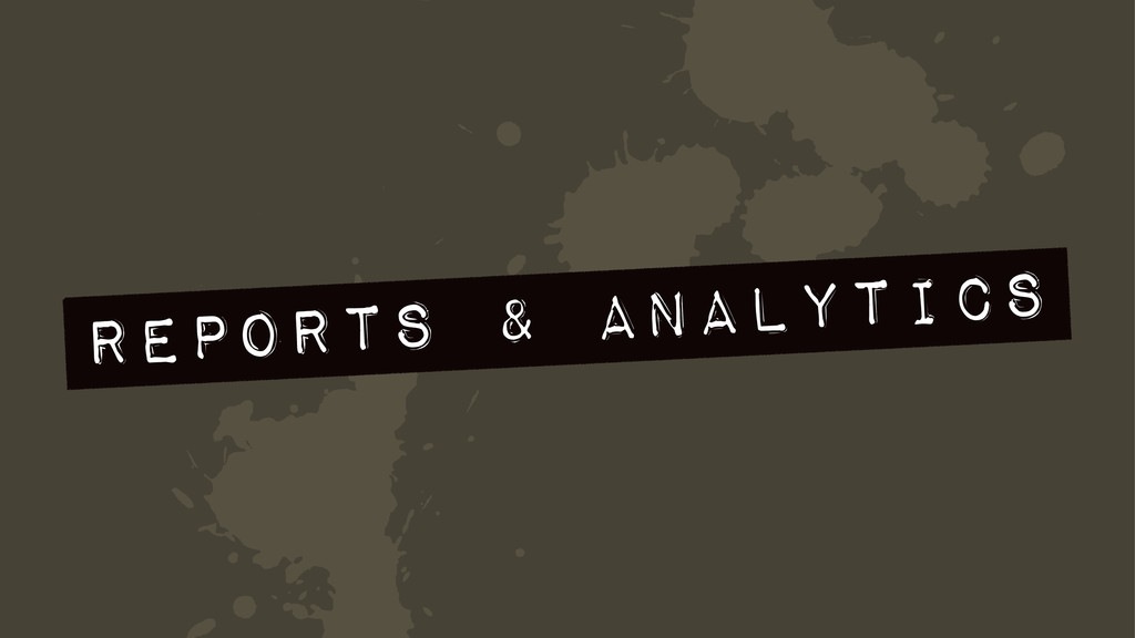 a Reports & Analytics