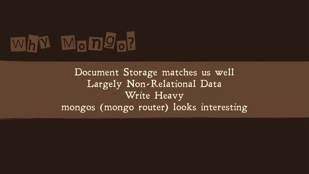 W n? Document Storage matches us well Lar...