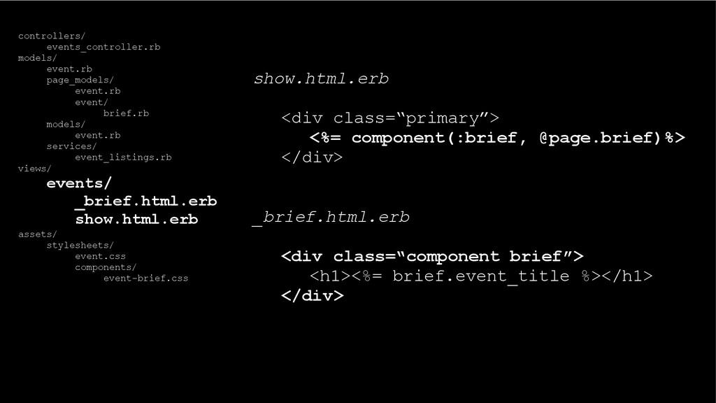 """show.html.erb <div class=""""primary""""> <%= compone..."""