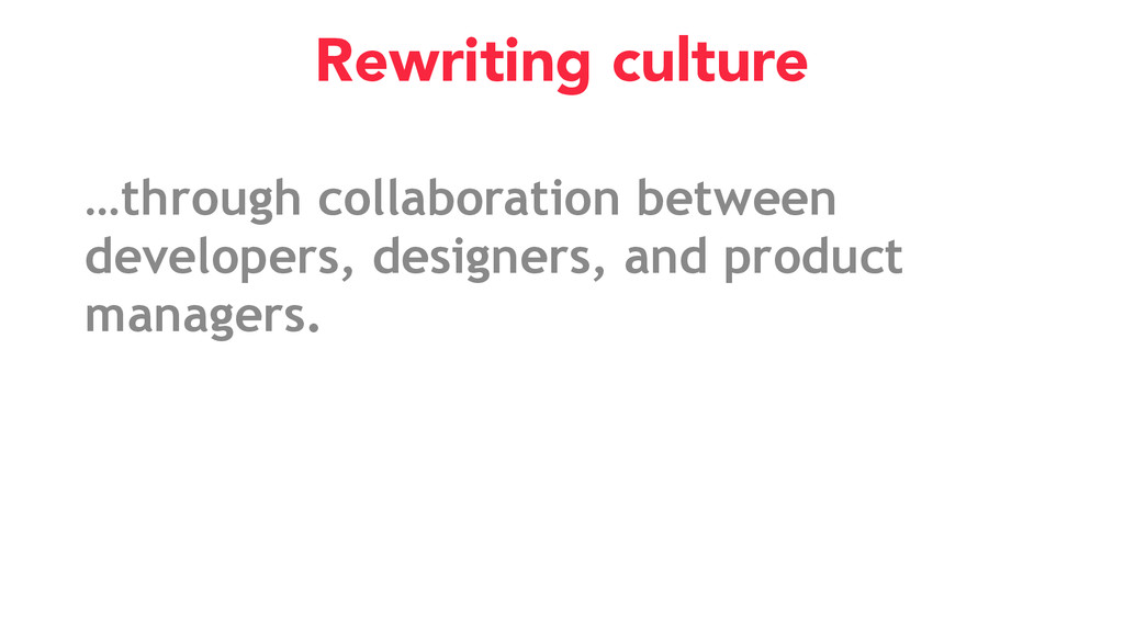 Rewriting culture …through collaboration betwee...