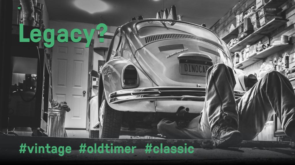 Legacy Code 21.10.2016 #vintage #oldtimer #clas...