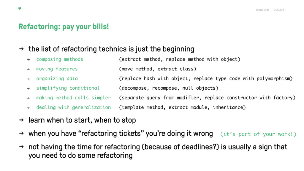 Legacy Code 21.10.2016 the list of refactoring ...