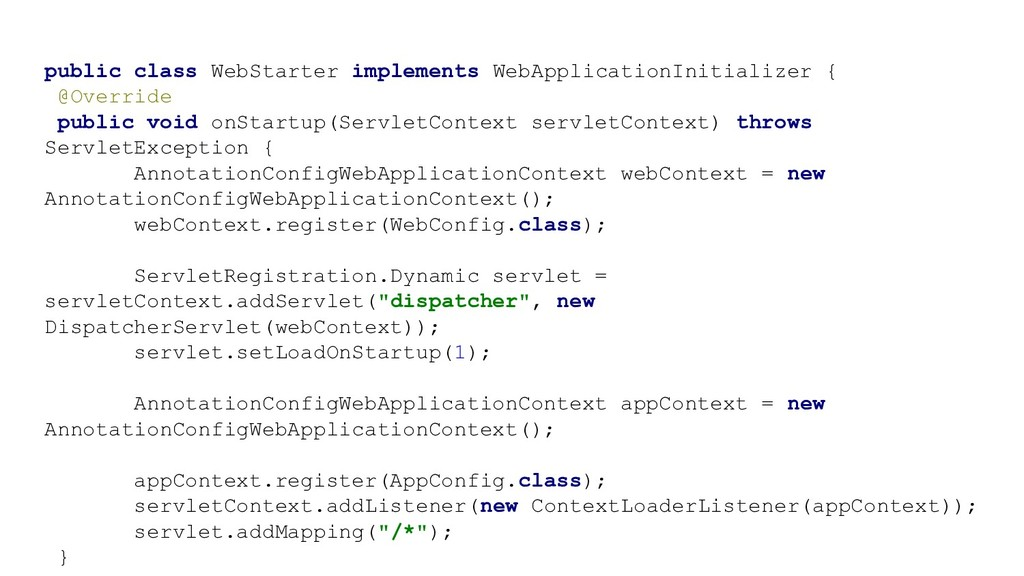 public class WebStarter implements WebApplicati...