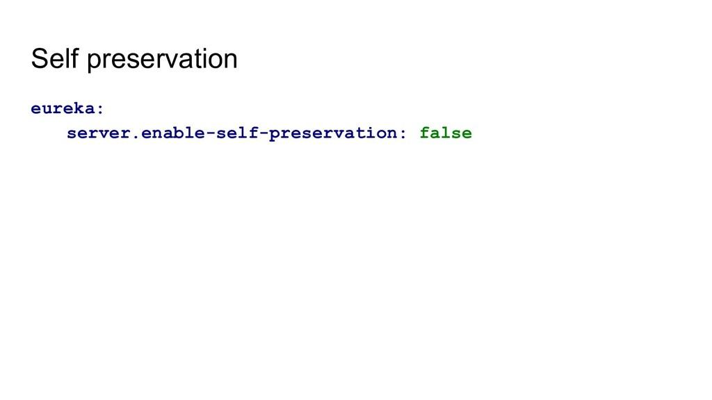 Self preservation eureka: server.enable-self-pr...