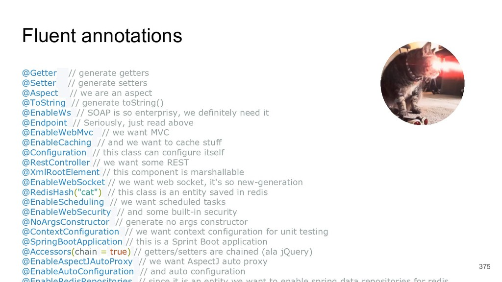 Fluent annotations 375 @Getter // generate gett...