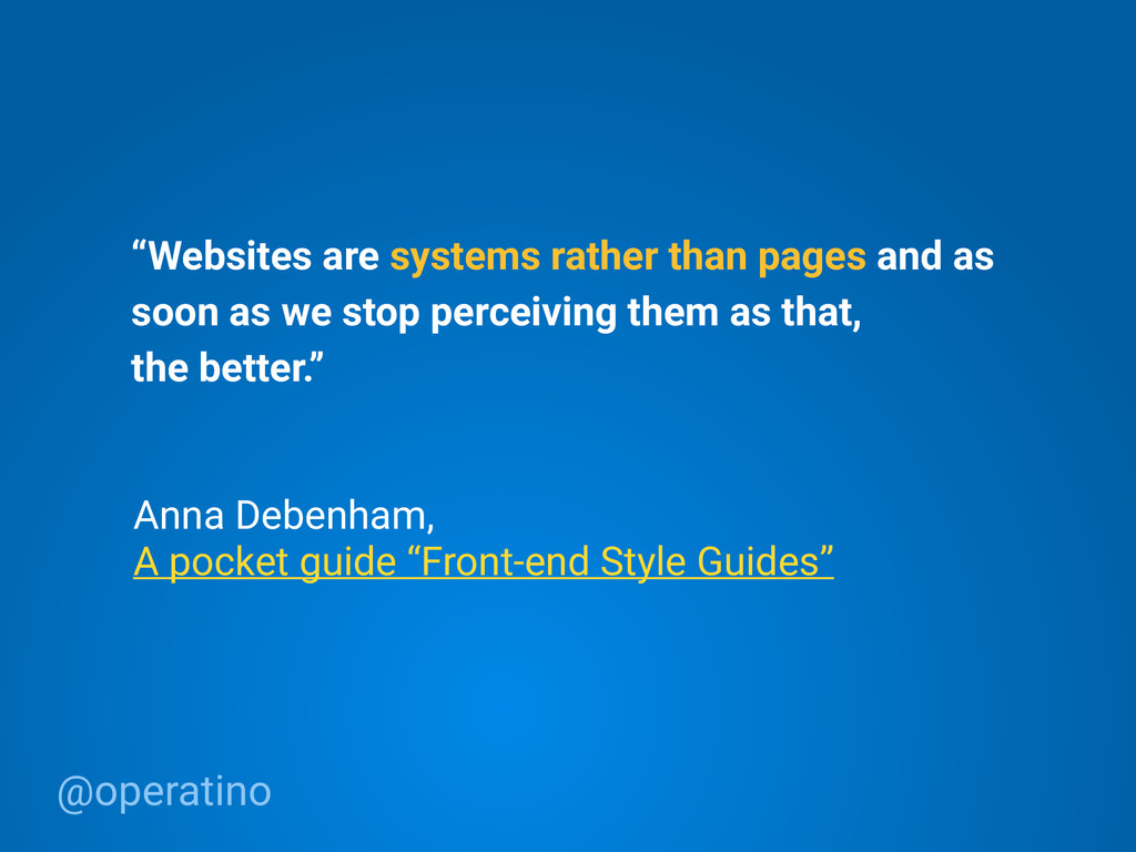 """@operatino """"Websites are systems rather than pa..."""