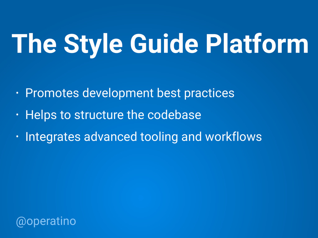@operatino The Style Guide Platform • Promotes ...