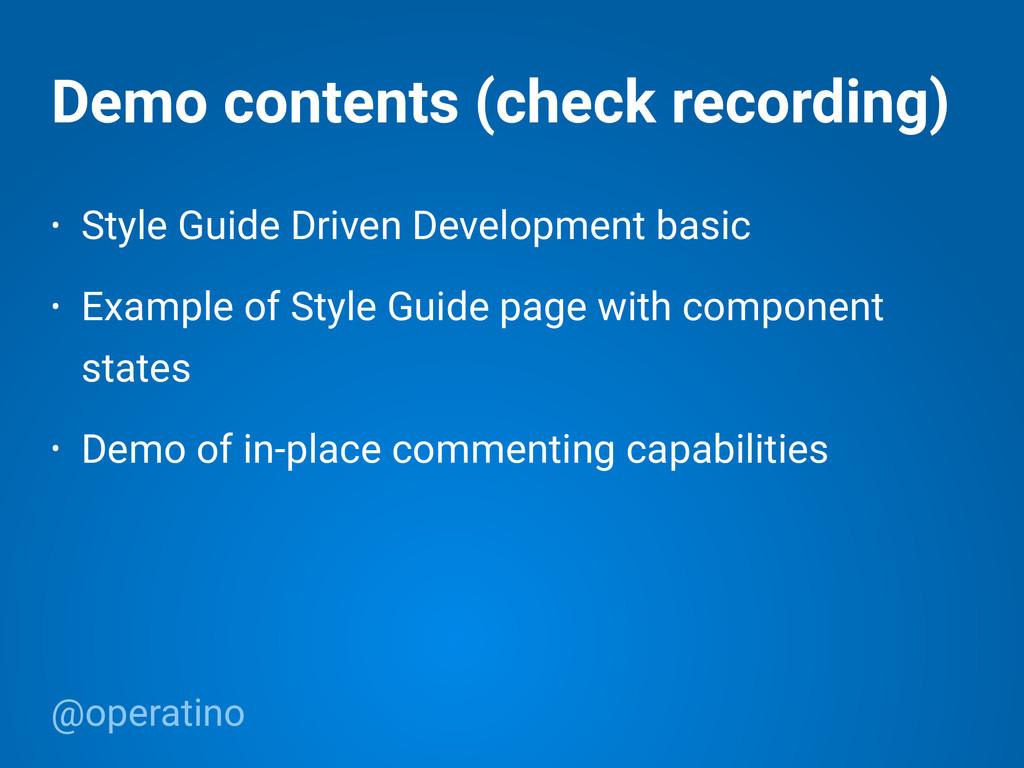 @operatino Demo contents (check recording) • St...