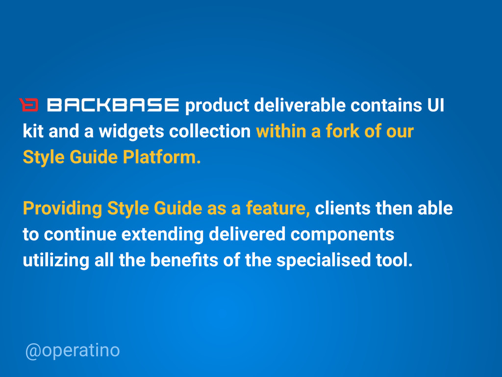 @operatino Providing Style Guide as a feature, ...