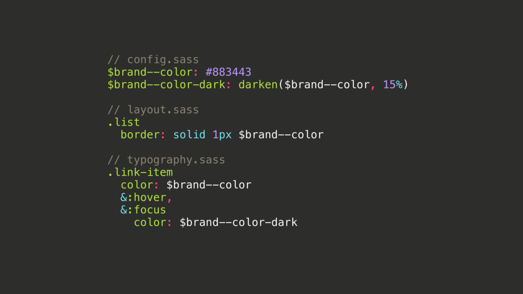 // config.sass $brand--color: #883443 $brand--c...