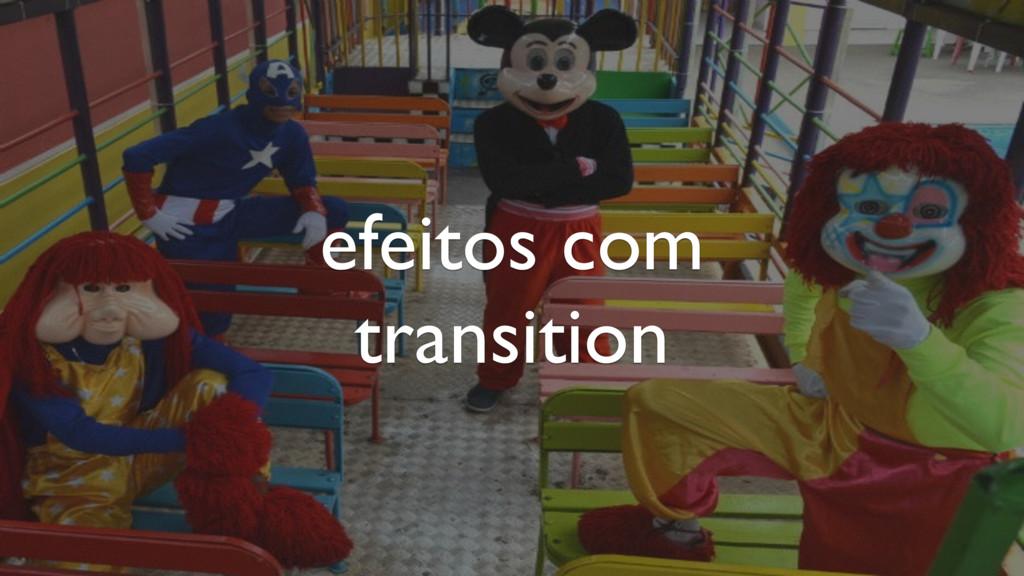 efeitos com transition