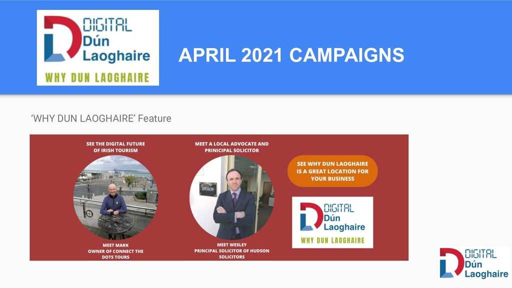 APRIL 2021 CAMPAIGNS 'WHY DUN LAOGHAIRE' Feature