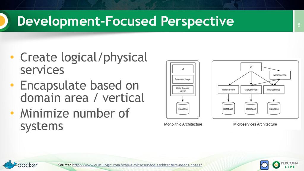 Development-Focused Perspective 8 Source: http:...