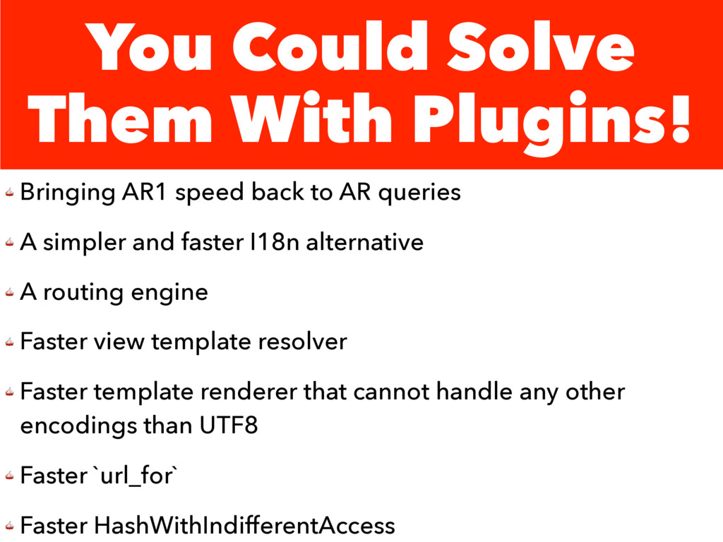 You Could Solve Them With Plugins!  Bringing AR...