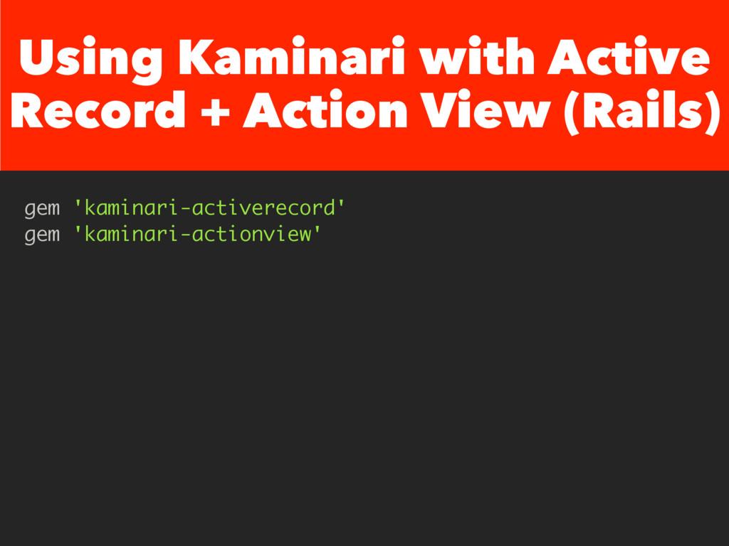 Using Kaminari with Active Record + Action View...