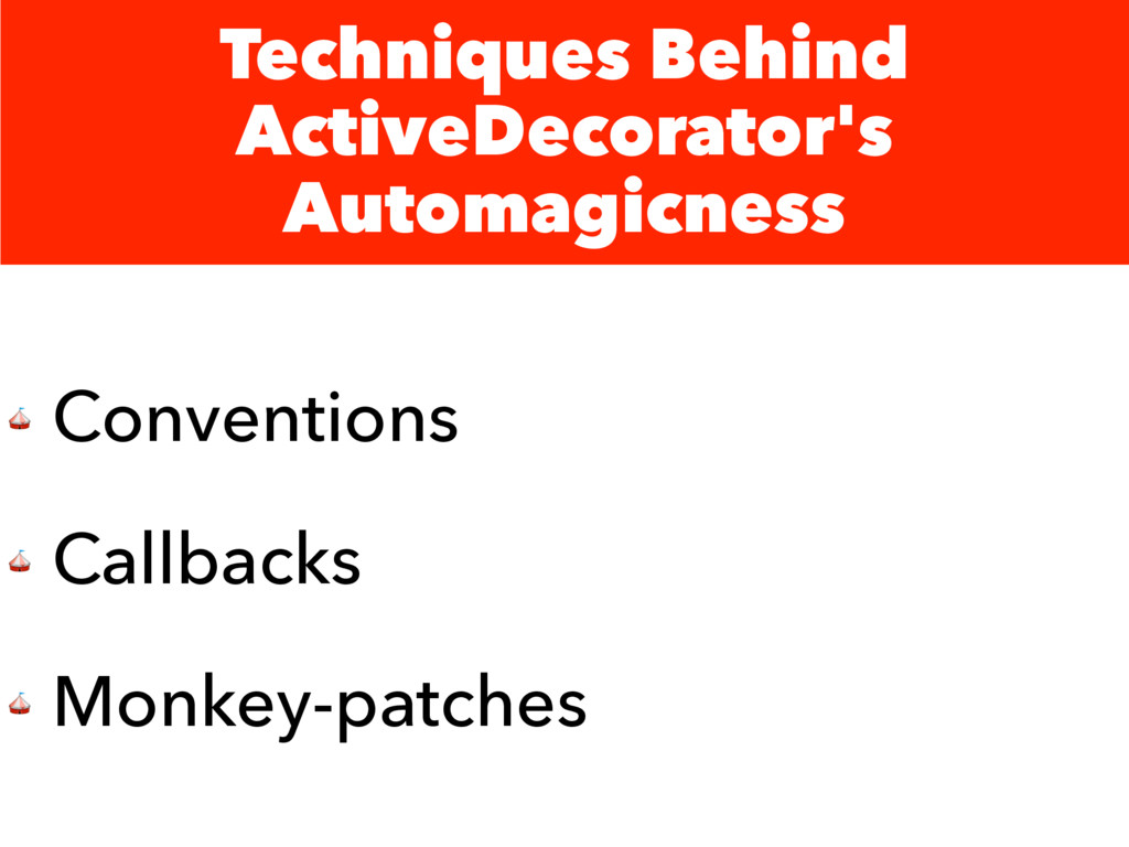 Techniques Behind ActiveDecorator's Automagicne...
