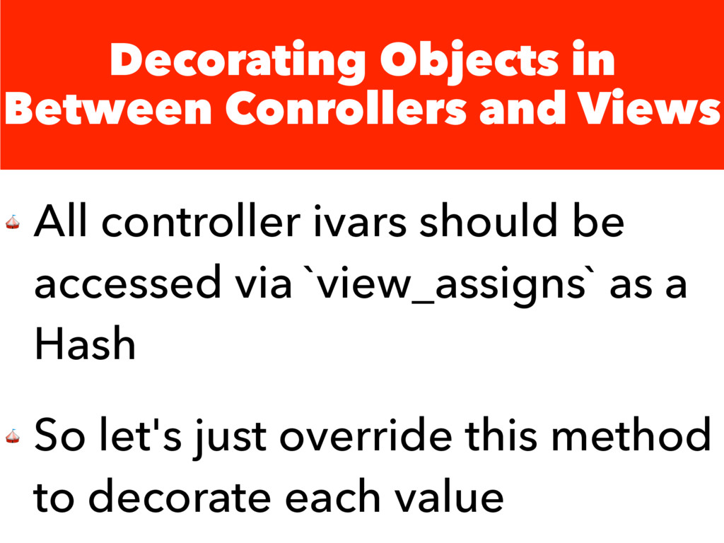 Decorating Objects in Between Conrollers and Vi...