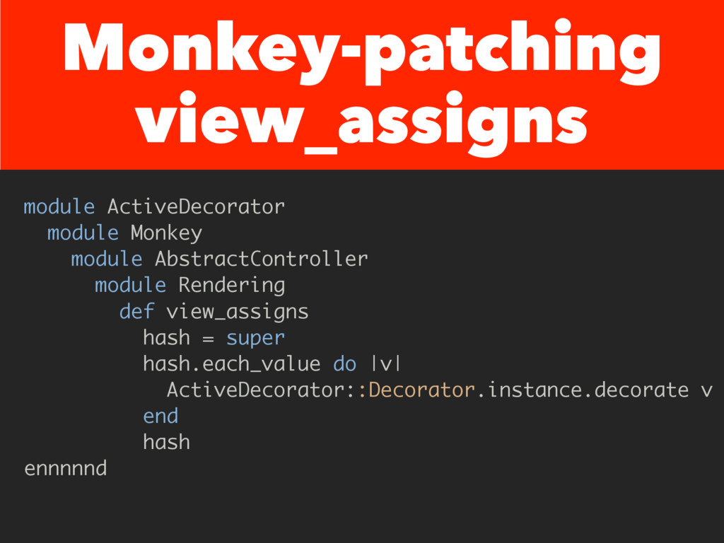 Monkey-patching view_assigns module ActiveDecor...