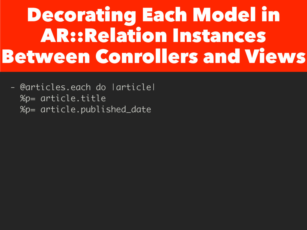 Decorating Each Model in AR::Relation Instances...