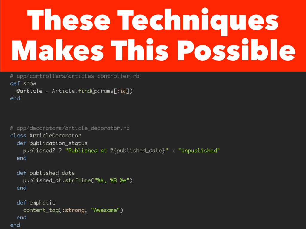 These Techniques Makes This Possible # app/cont...