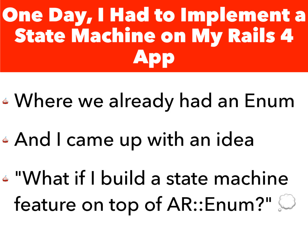 One Day, I Had to Implement a State Machine on ...