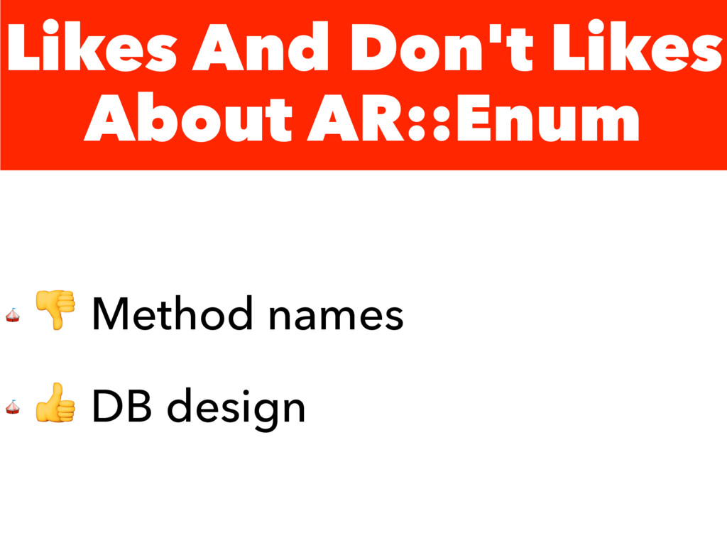 Likes And Don't Likes About AR::Enum   Method n...