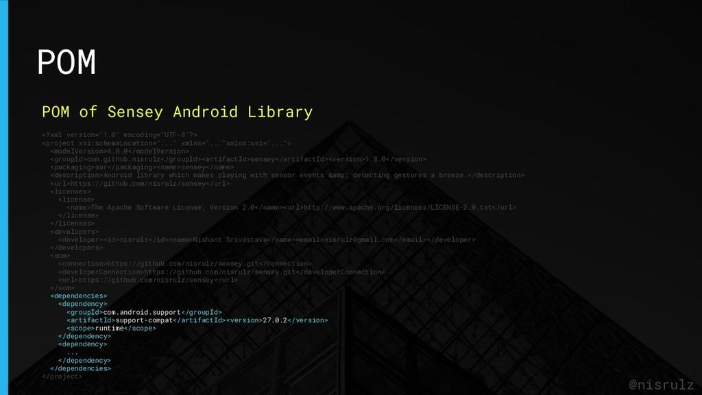 POM @nisrulz POM of Sensey Android Library <?xm...