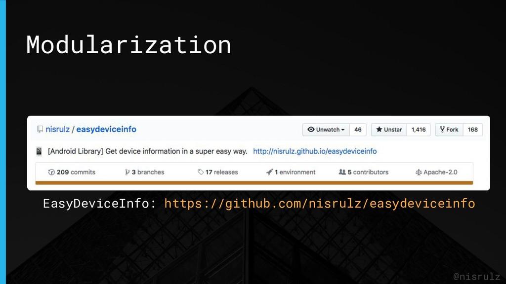 Modularization @nisrulz EasyDeviceInfo: https:/...
